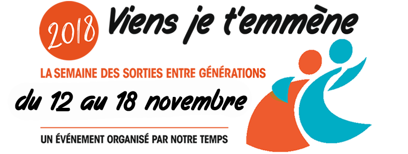 Participez à viens je t'emmène : la semaine des sorties entre générations du 14 au 20 novembre